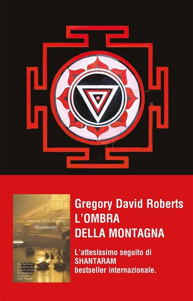 Recensione di L'ombra Della Montagna – Gregory David Roberts
