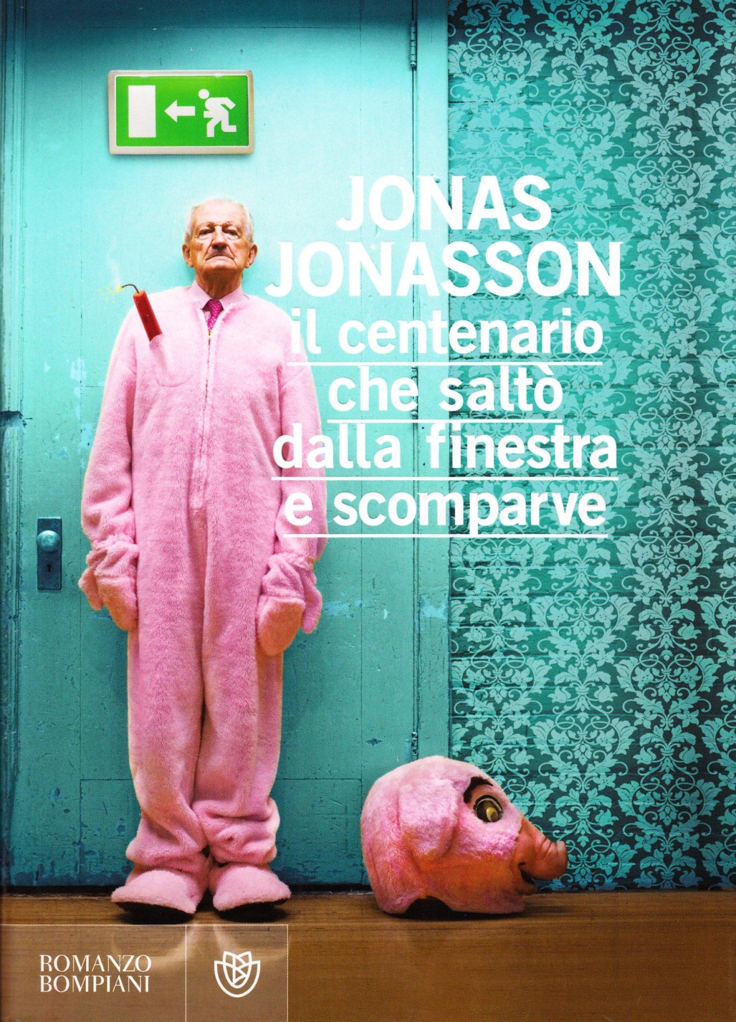 Recensione di Il Centenario Che Saltò Dalla Finestra E Scomparve – Jonas Jonasson