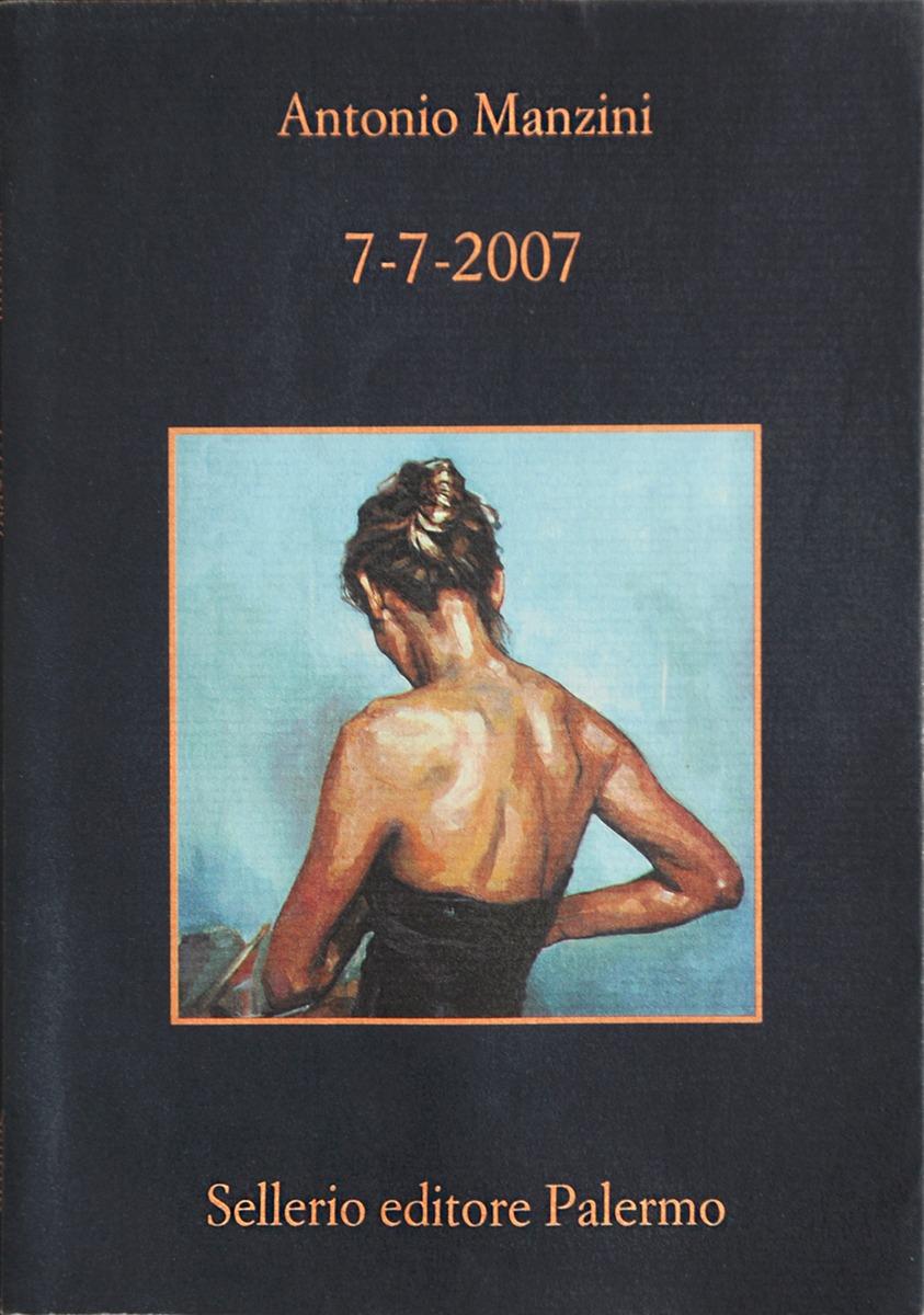 Recensione di 7-7-2007 – Antonio Manzini