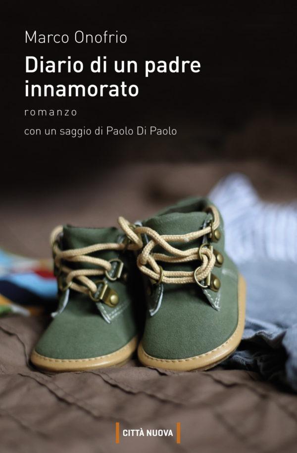 Recensione di Diario di Un Padre Innamorato – Marco Onofrio