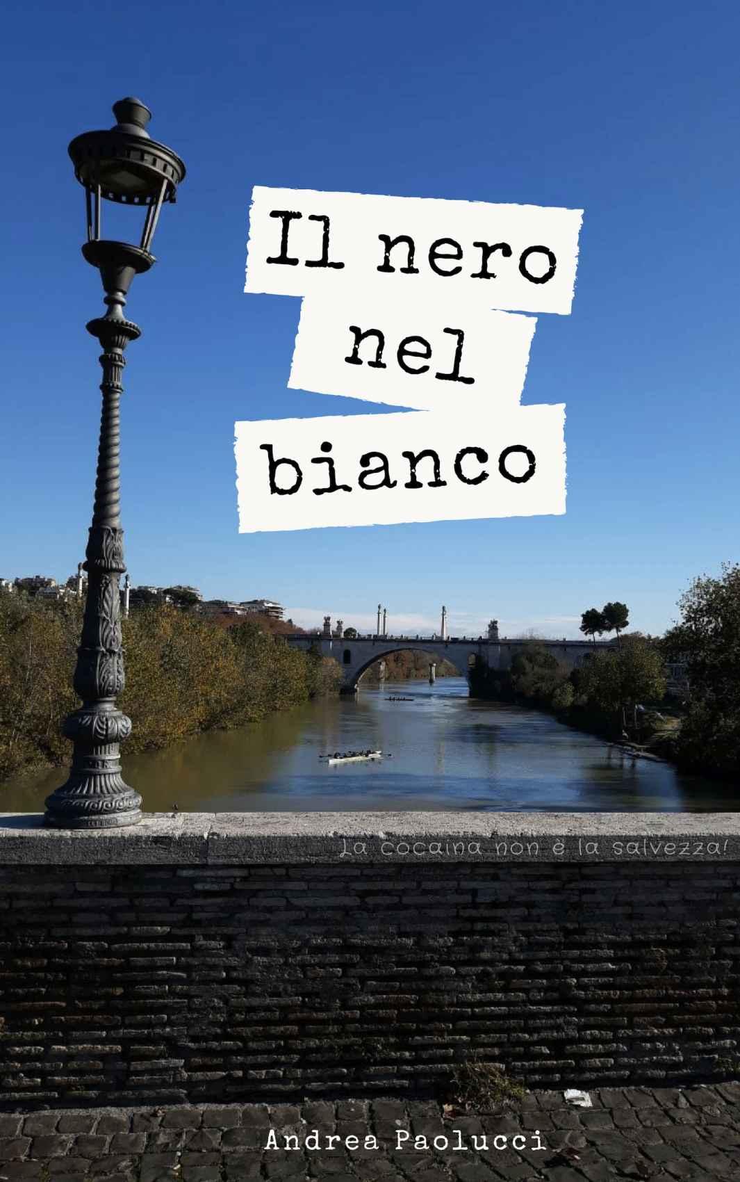 Recensione de Il Nero Nel Bianco – Andrea Paolucci