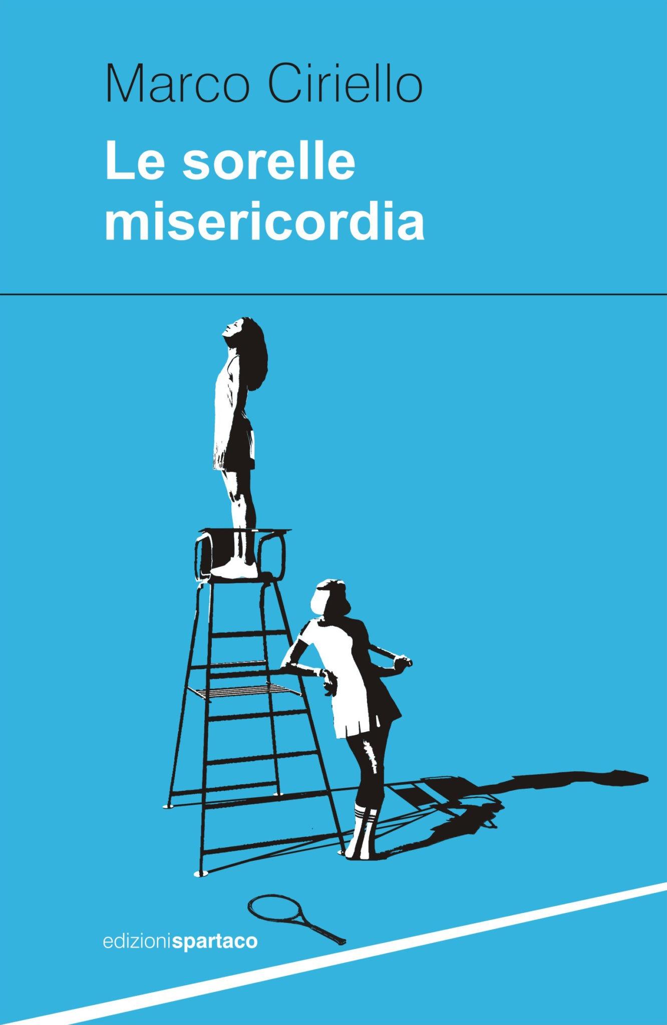 Recensione di Le Sorelle Misericordia – Marco Ciriello