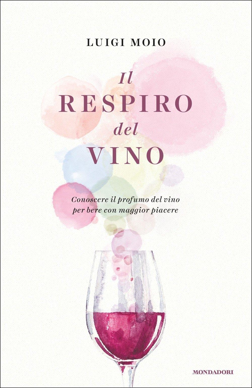 Recensione di Il Respiro Del Vino – Luigi Moio