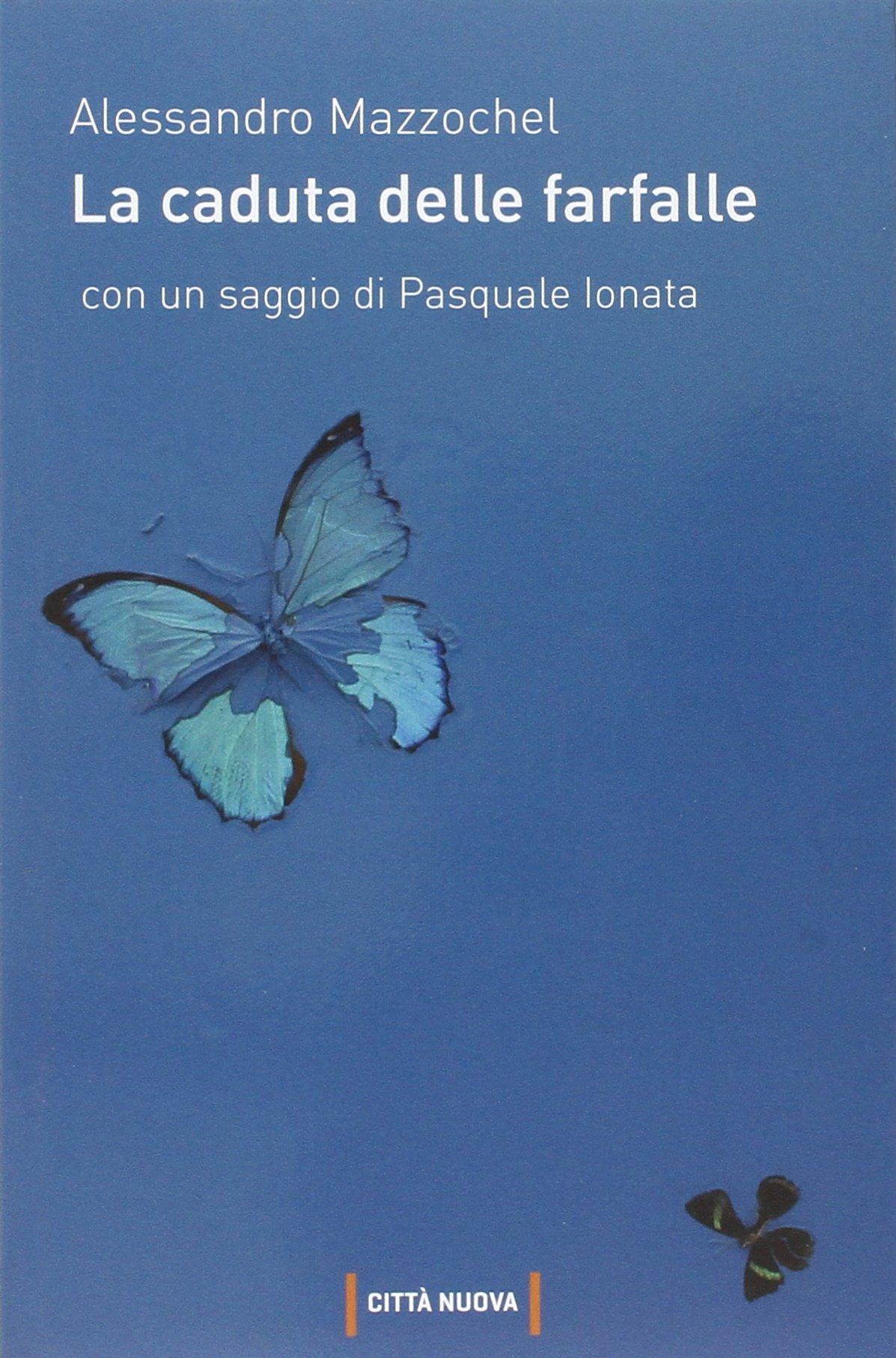 Recensione di La Caduta Delle Farfalle – Alessandro Mazzochel