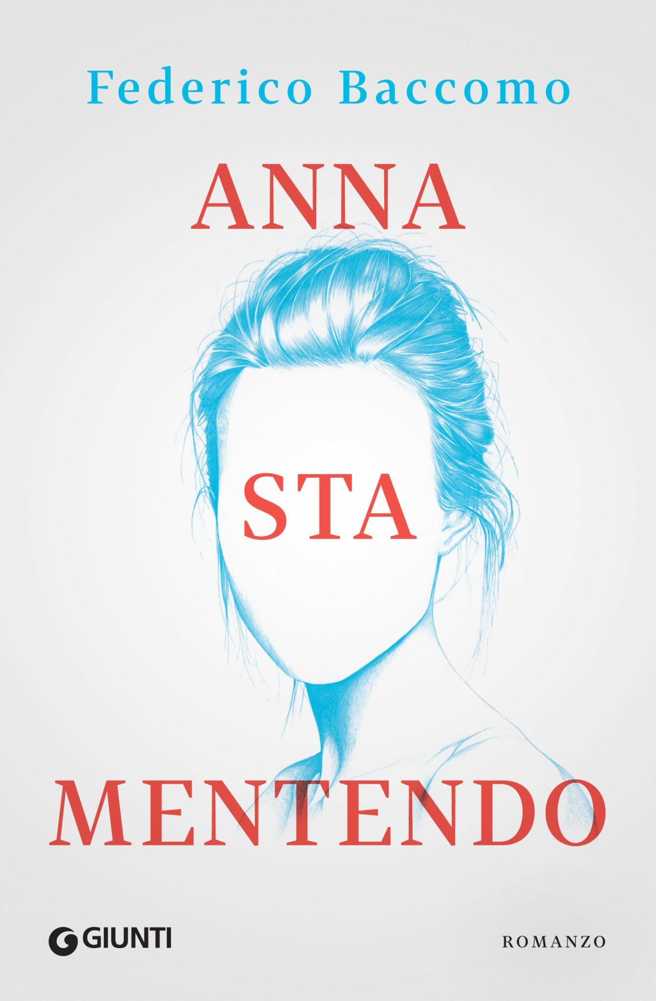 Recensione di Anna Sta Mentendo – Federico Baccomo