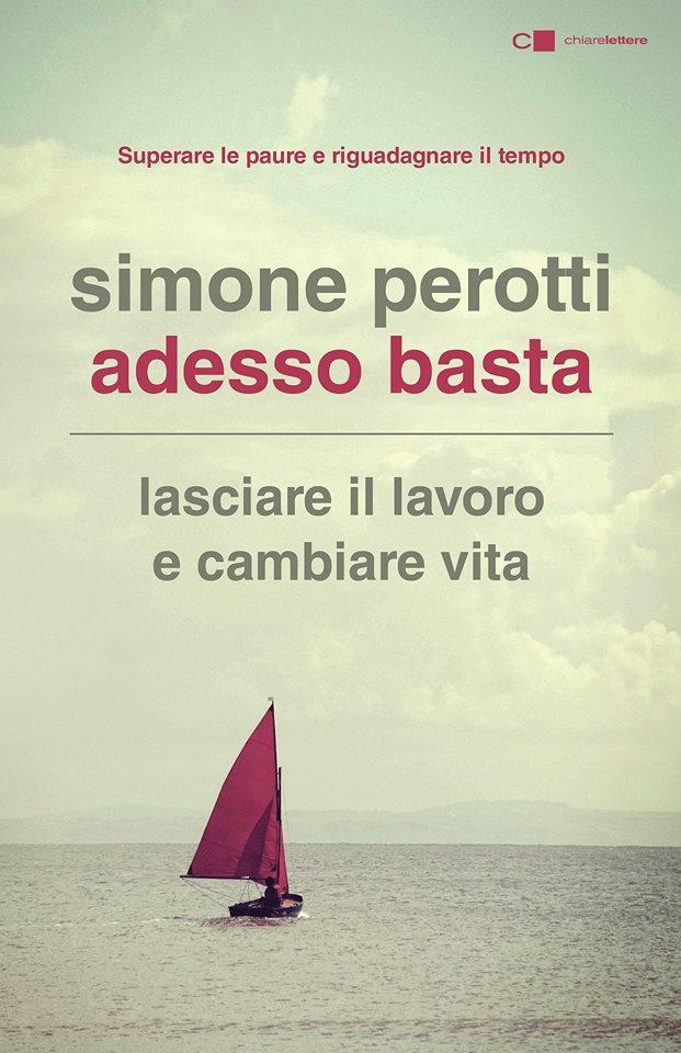 Recensione di Adesso Basta – Simone Perotti