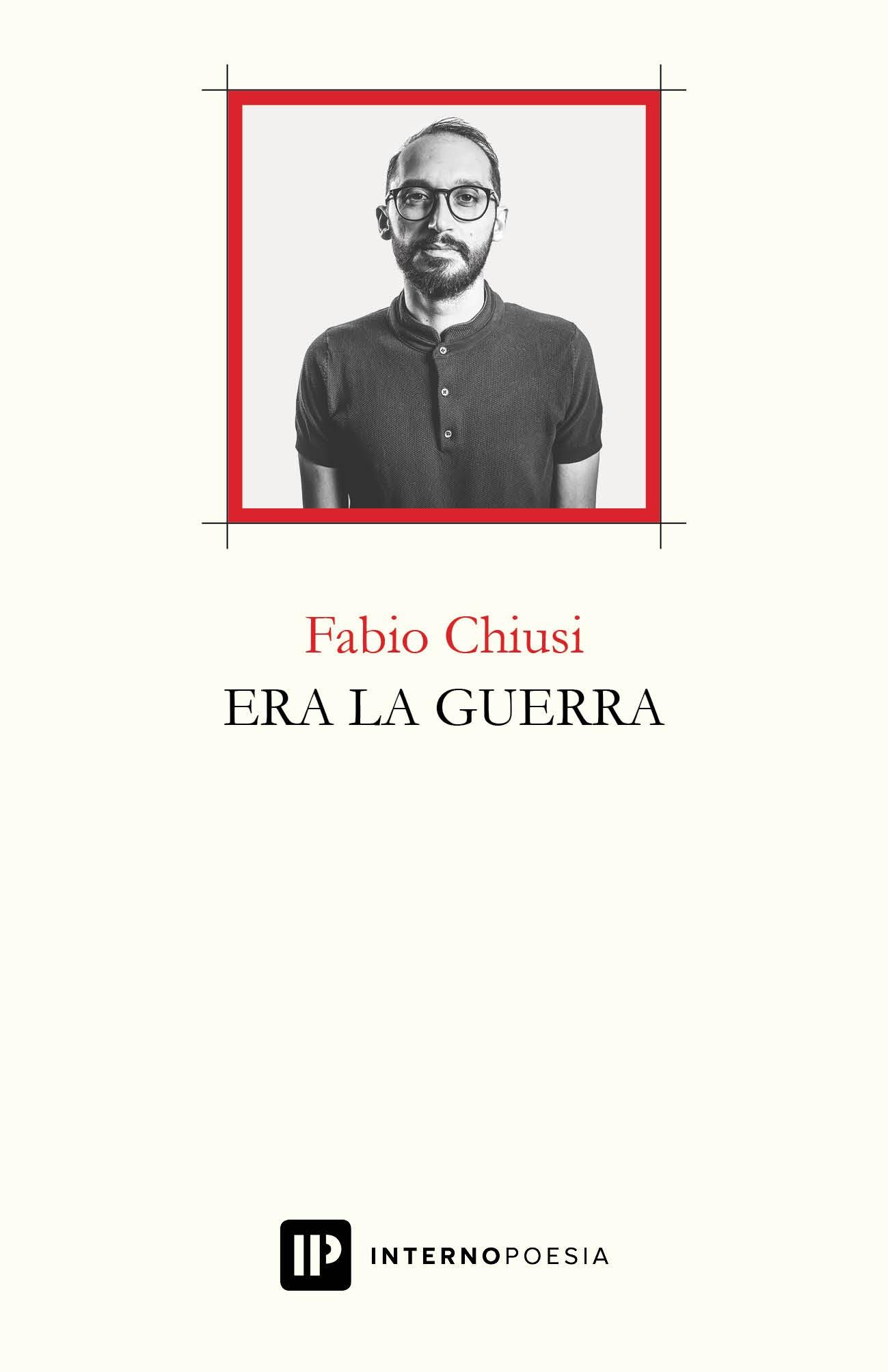 Recensione di Era la Guerra – Fabio Chiusi