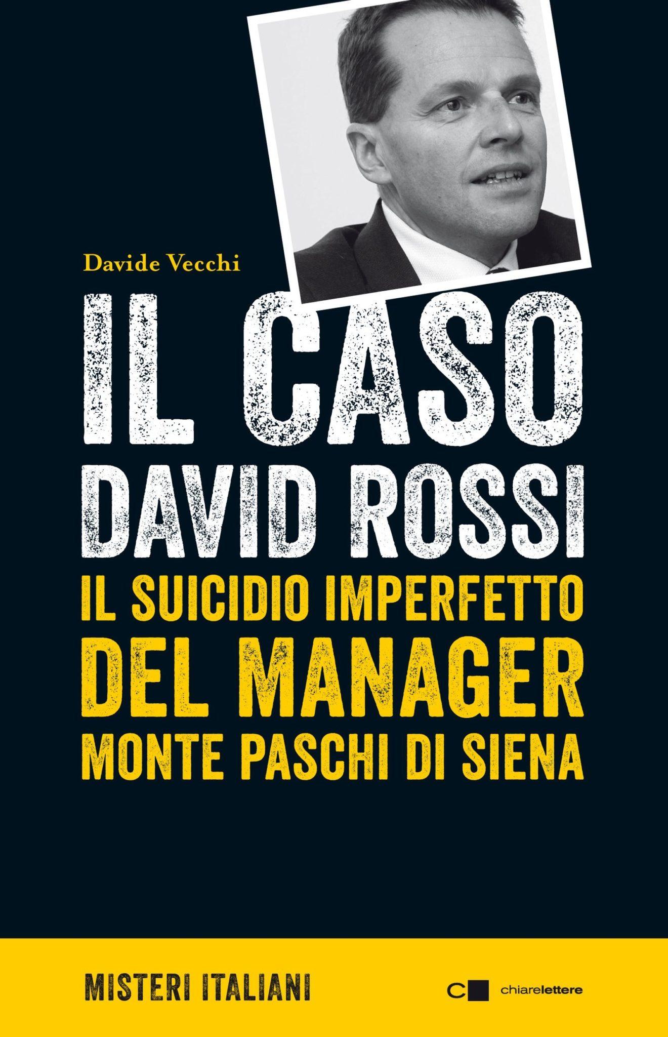 Recensione di Il Caso David Rossi – Davide Vecchi