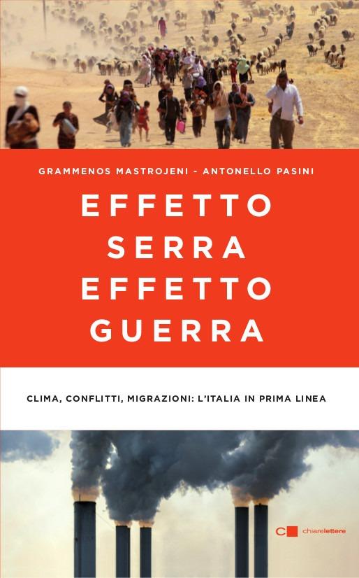 Recensione di Effetto Serra Effetto Guerra – Mastrojeni-Pasini