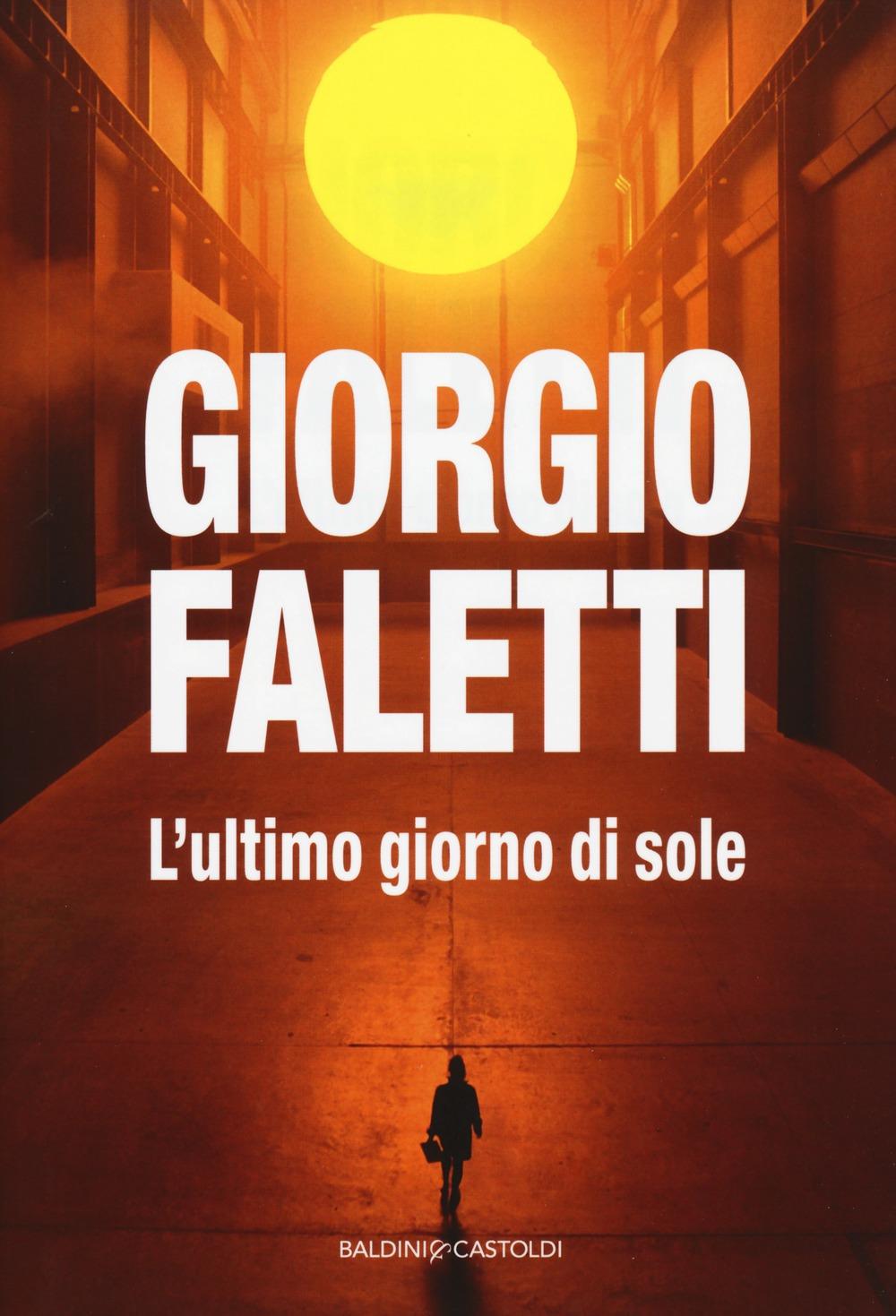 Recensione di L'Ultimo Giorno Di Sole – Giorgio Faletti