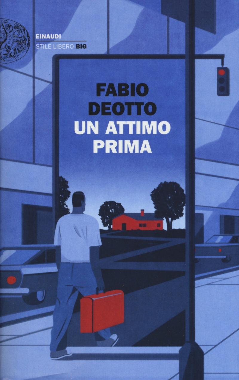 Recensione di Un Attimo Prima – Fabio Deotto