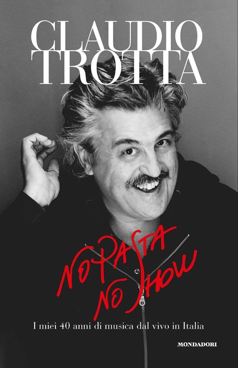 Recensione di No Pasta No Show – Claudio Trotta