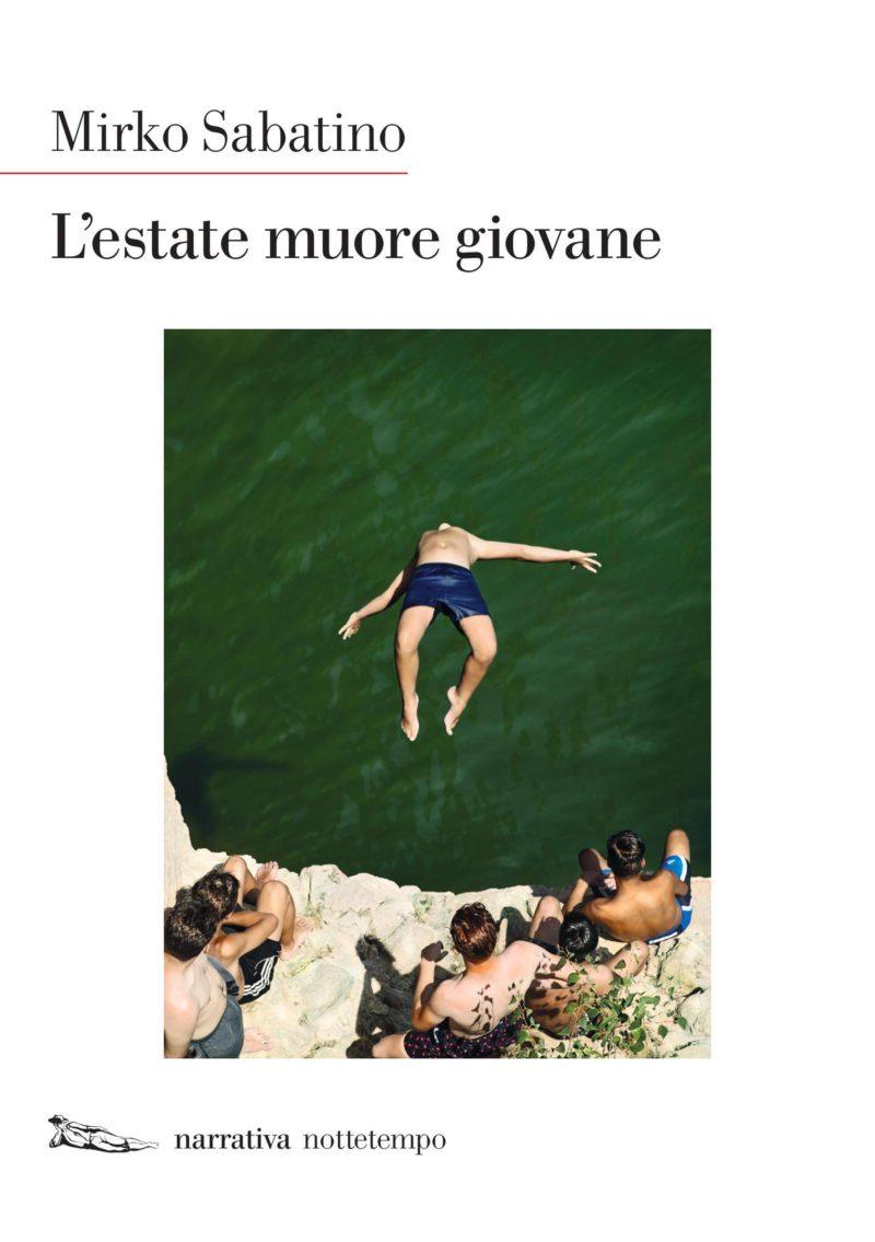 Recensione di L'Estate Muore Giovane – Mirko Sabatino