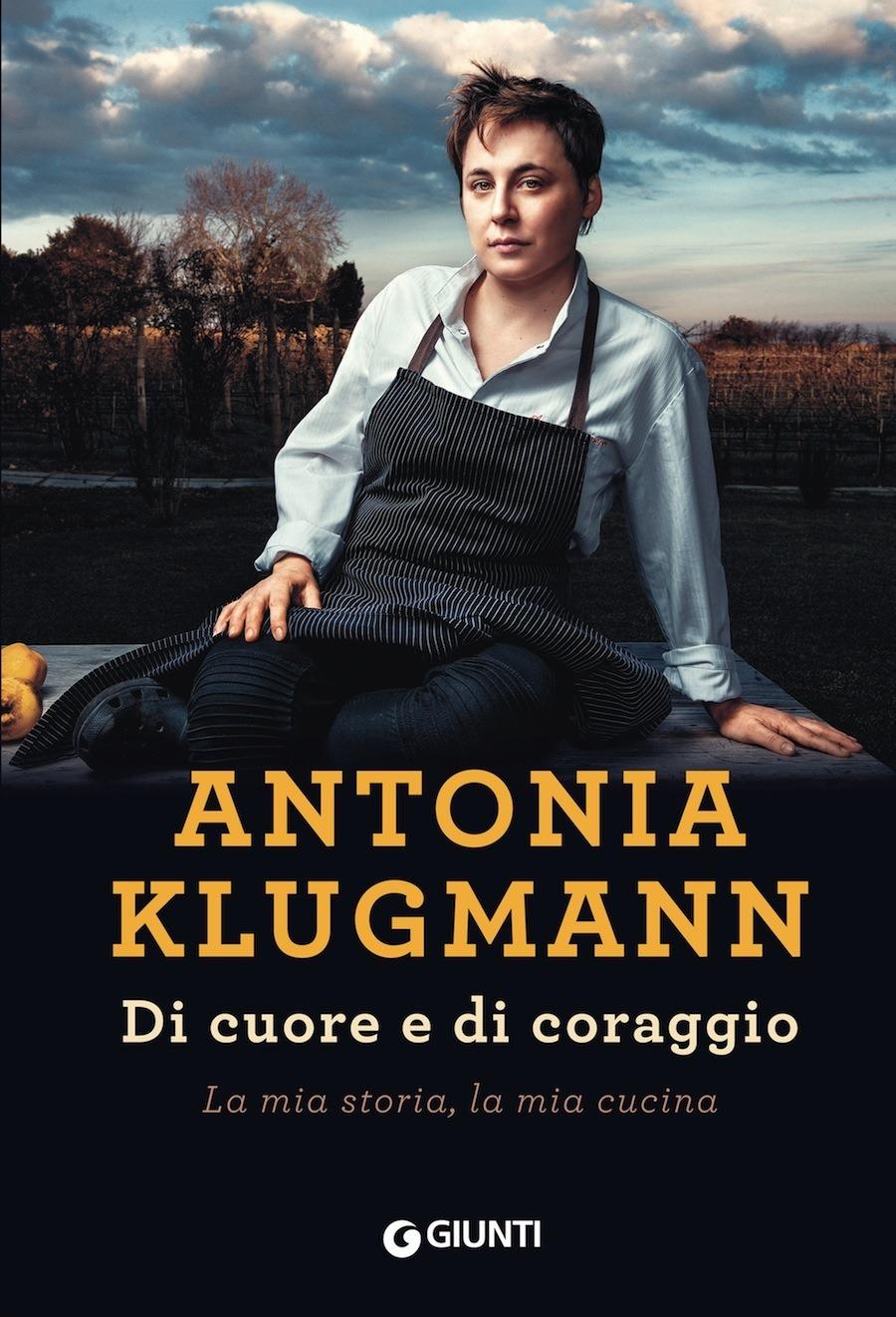 Recensione di Di Cuore E Di Coraggio – Antonia Klugmann