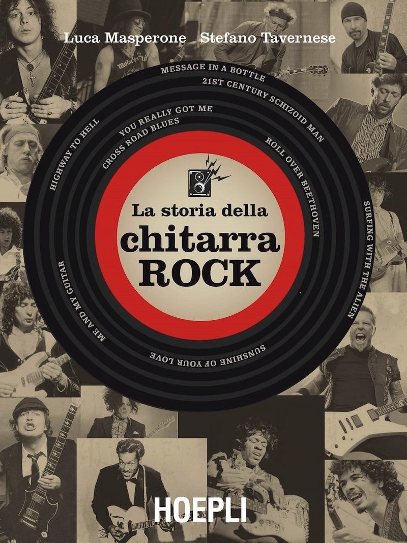 Recensione di La Storia Della Chitarra Rock – Masperone-Tavernese