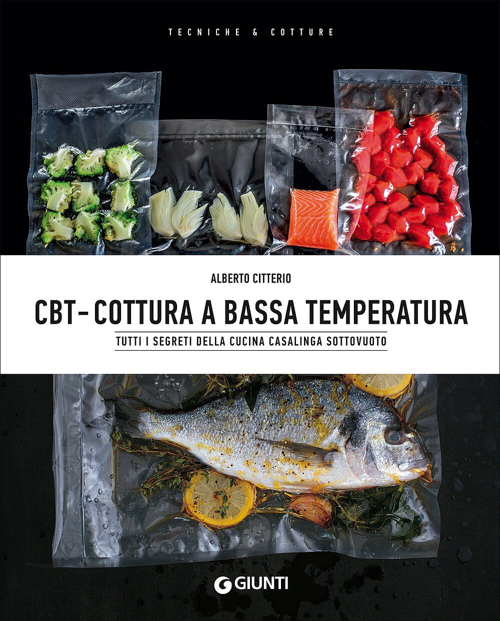 Recensione di CBT – Cottura A Bassa Temperatura – A. Citterio