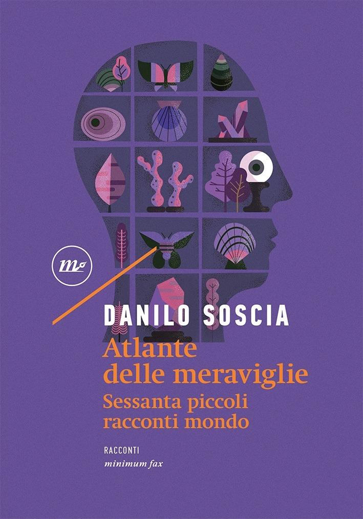 Recensione di Atlante Delle Meraviglie – Danilo Soscia