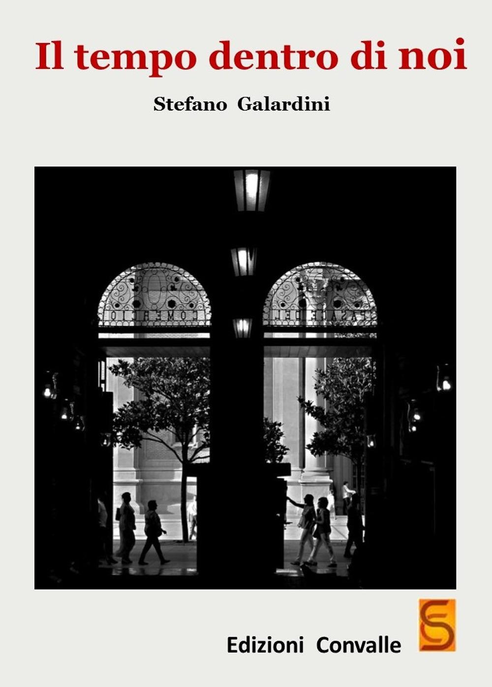 Recensione di Il Tempo Dentro Di Noi – S. Galardini