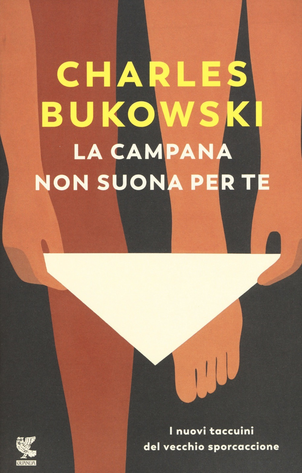 Recensione di La Campana Non Suona Per Te – C. Bukowski