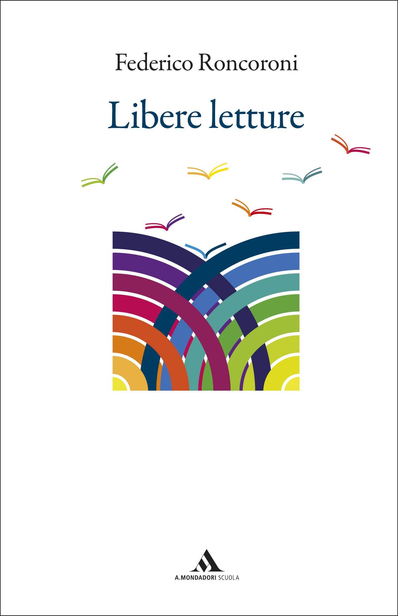 Recensione di Libere Letture – Federico Roncoroni