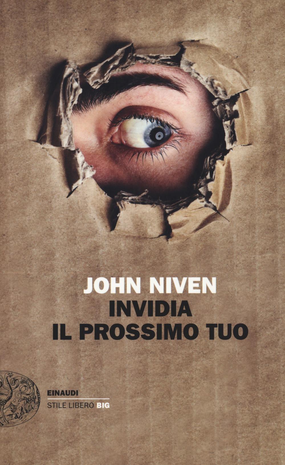 Recensione di Invidia Il Prossimo Tuo – John Niven