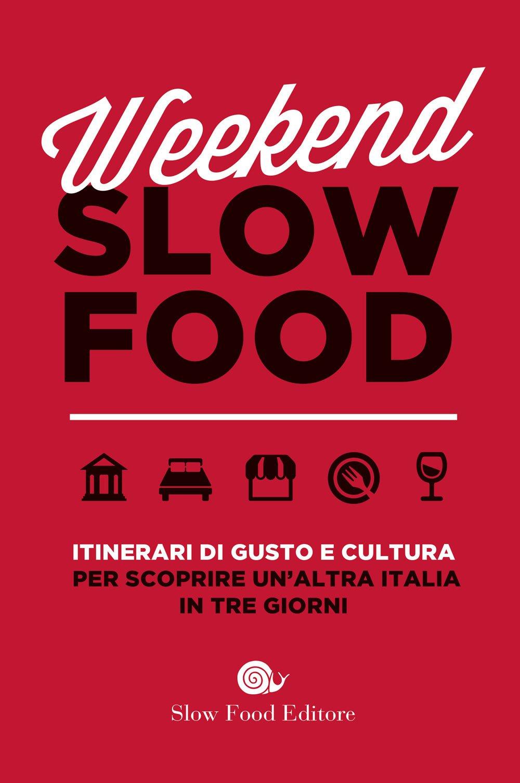 Recensione di Week End Slow Food – AA VV