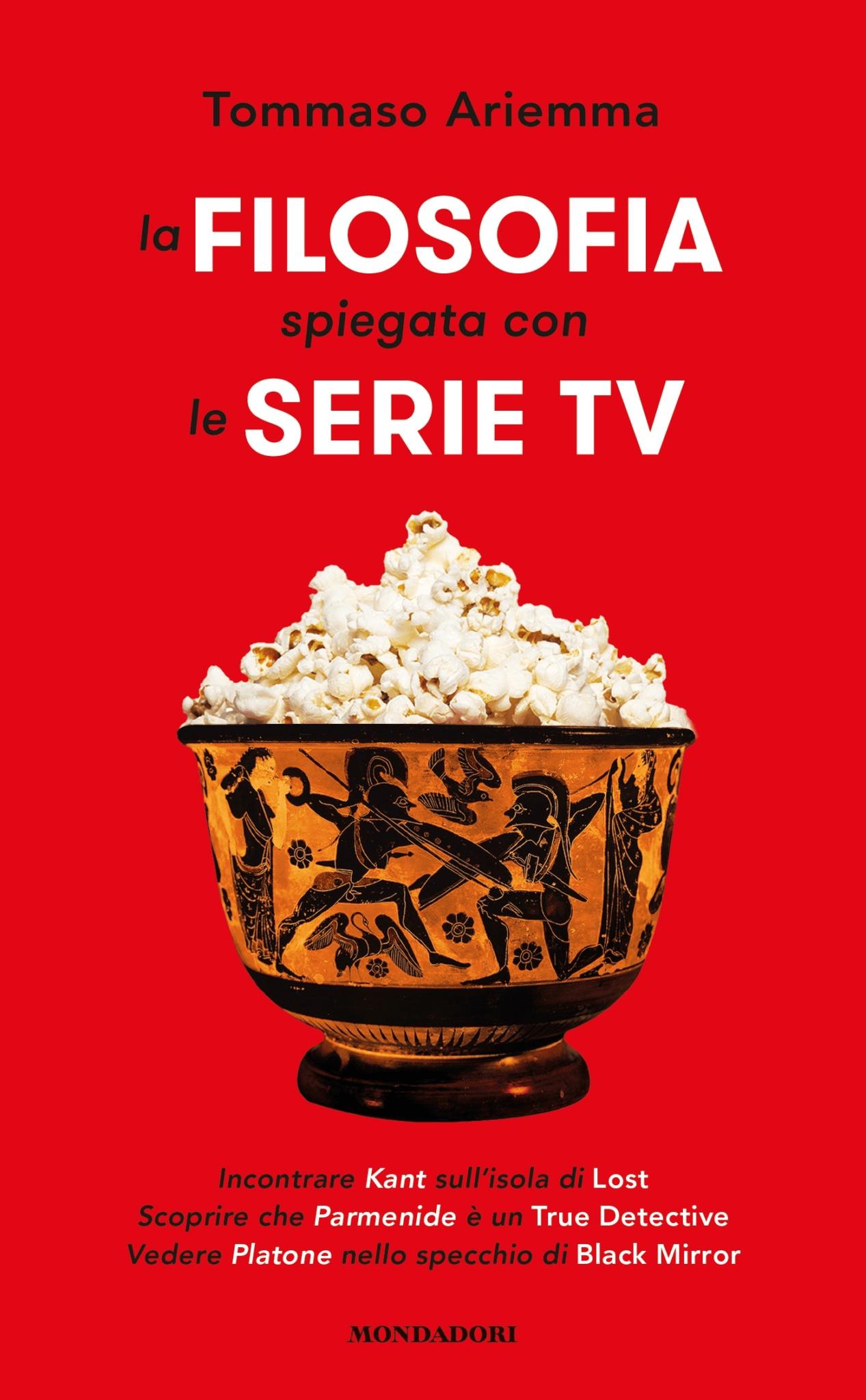 Recensione di La Filosofia Spiegata Con Le Serie Tv – Tommaso Ariemma