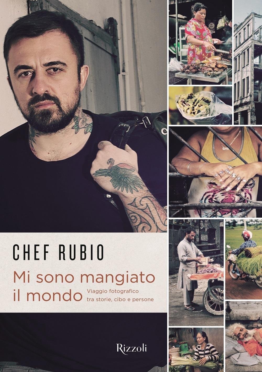Recensione di Mi Sono Mangiato Il Mondo – Chef Rubio