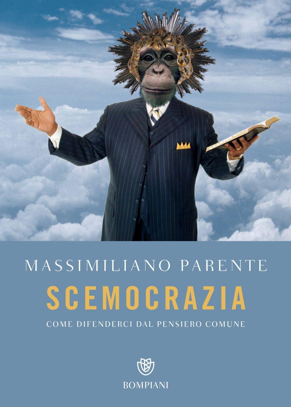 Recensione di Scemocrazia – Massimiliano Parente