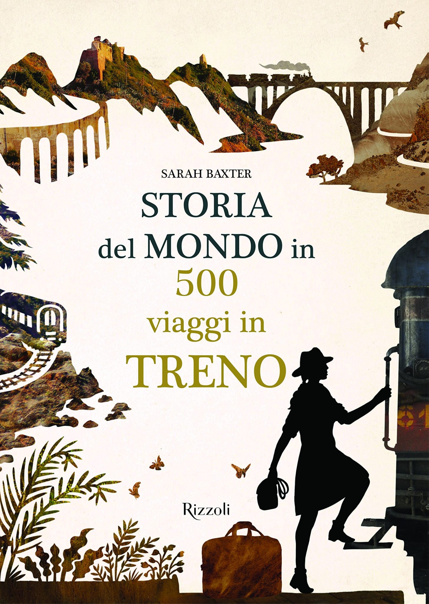 Recensione di Storia Del Mondo In 500 Viaggi In Treno – Sarah Baxter