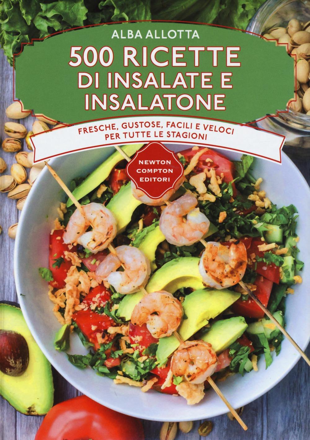 Recensione di 500 Ricette Di Insalate E Insalatone – Alba Allotta