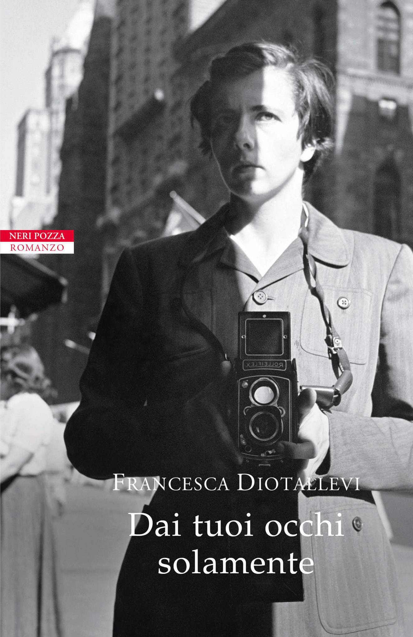 Recensione di Dai Tuoi Occhi Solamente – Francesca Diotallevi