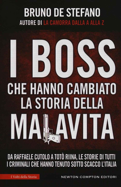 Recensione di I Boss Che Hanno Cambiato La Storia Della Malavita – B. De Stefano