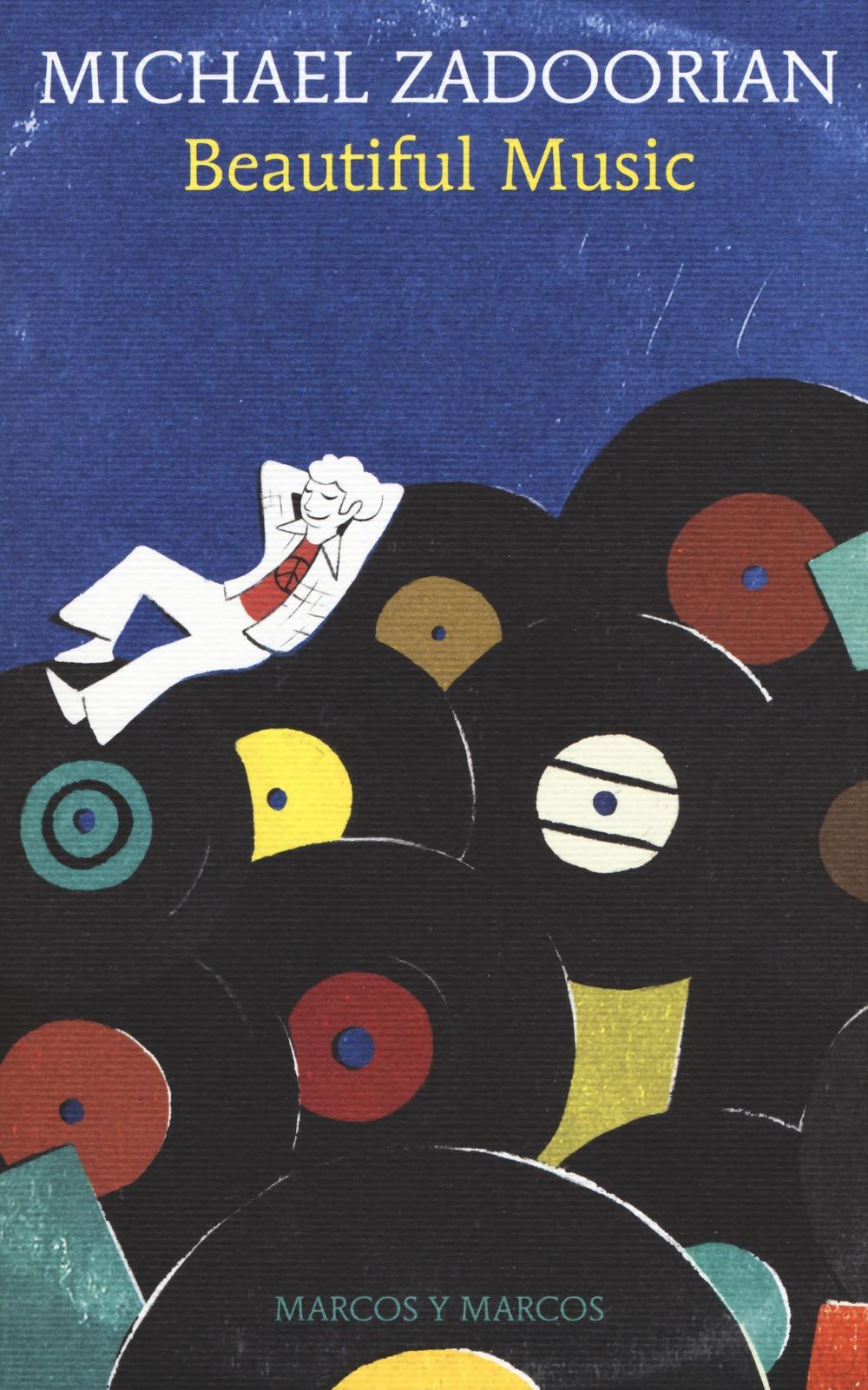 Recensione di Beautiful Music – Michael Zadoorian