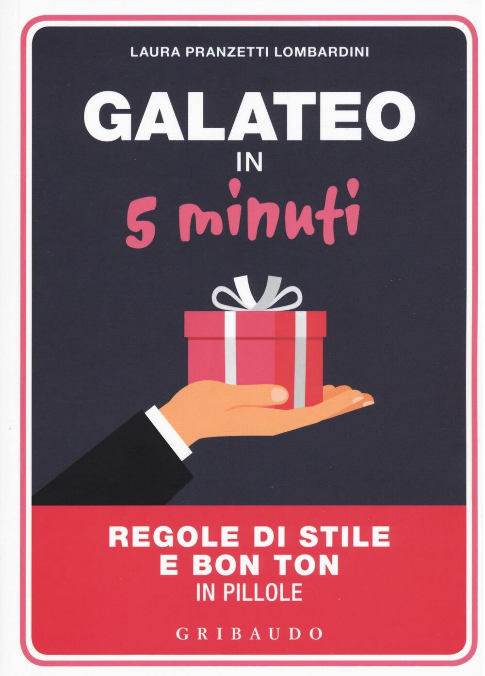 Recensione di Galateo In 5 Minuti – Laura Pranzetti Lombardini