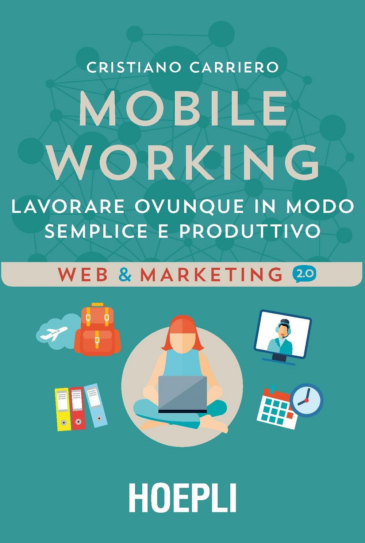 Recensione di Mobile Working – Cristiano Carriero