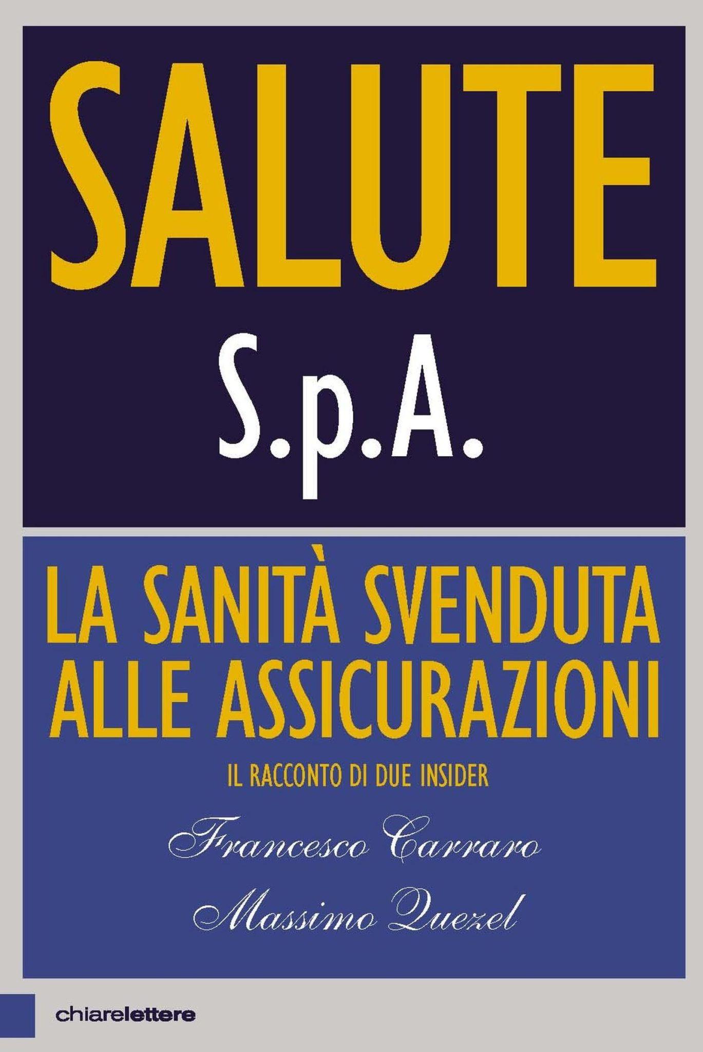 Recensione di Salute S.P.A. – F. Carrara-M. Quezel