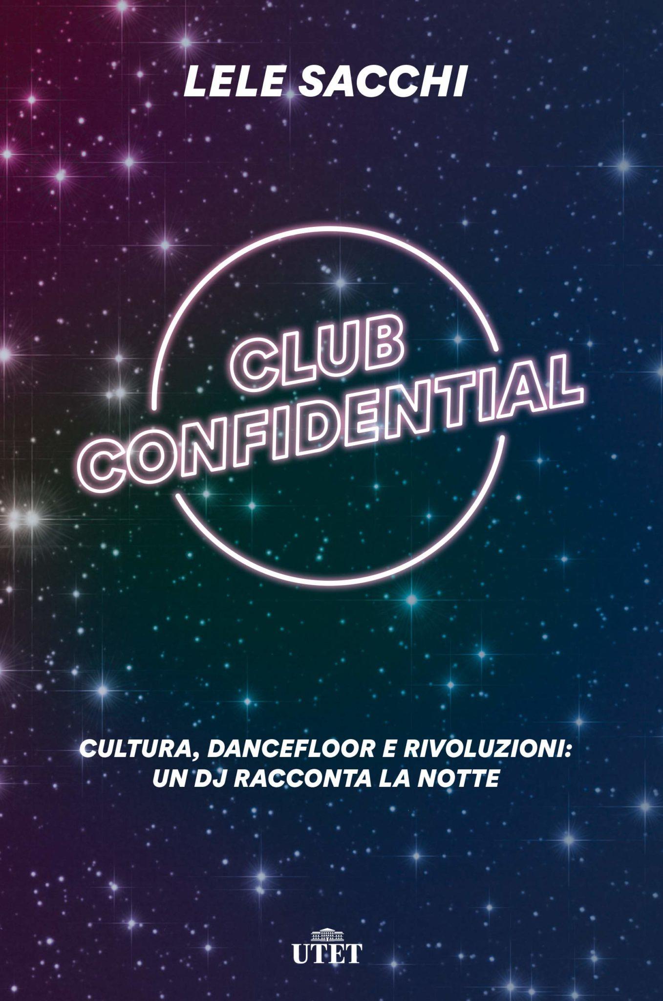 Recensione di Club Confidential – Lele Sacchi