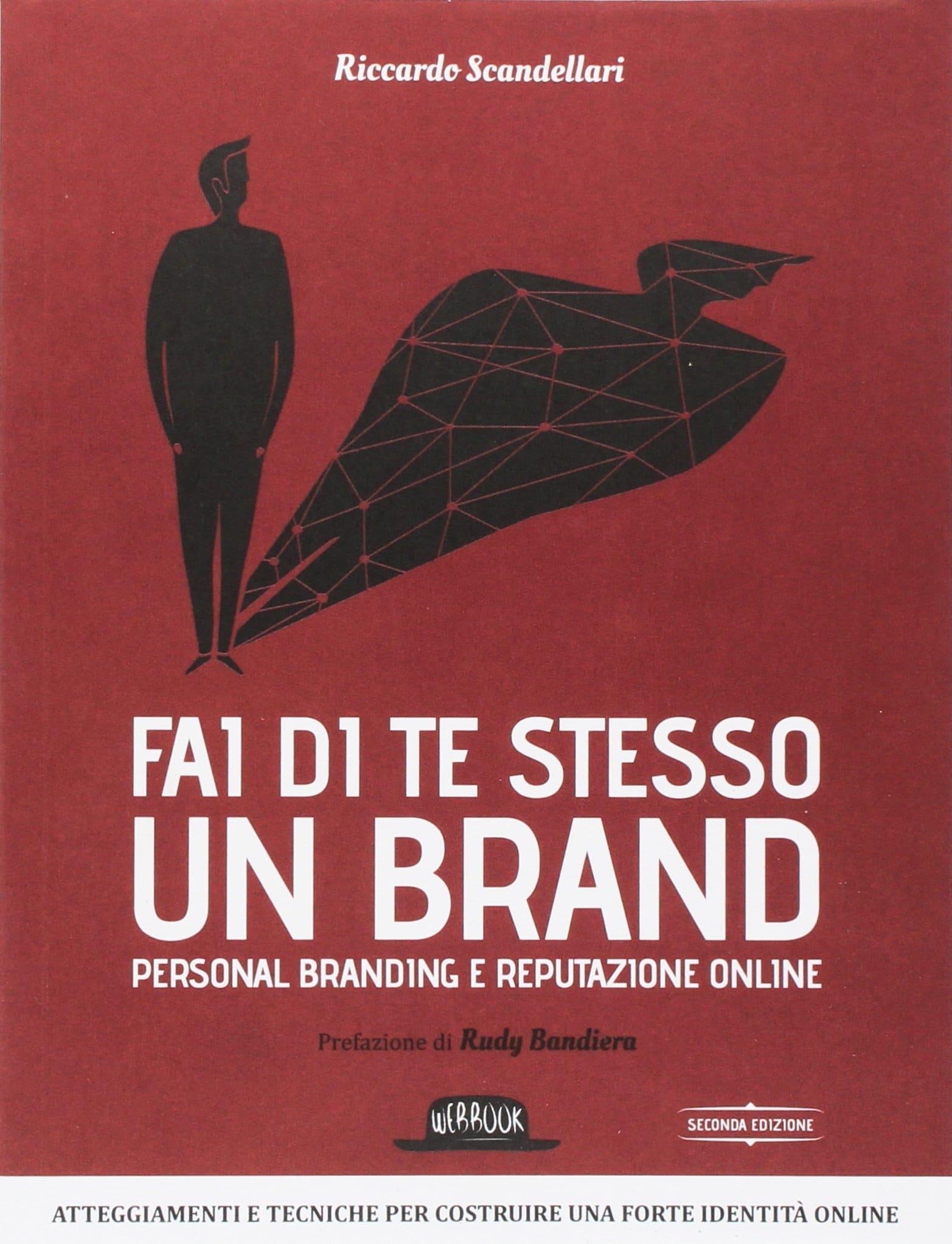 Recensione di Fai Di Te Stesso Un Brand – Riccardo Scandellari