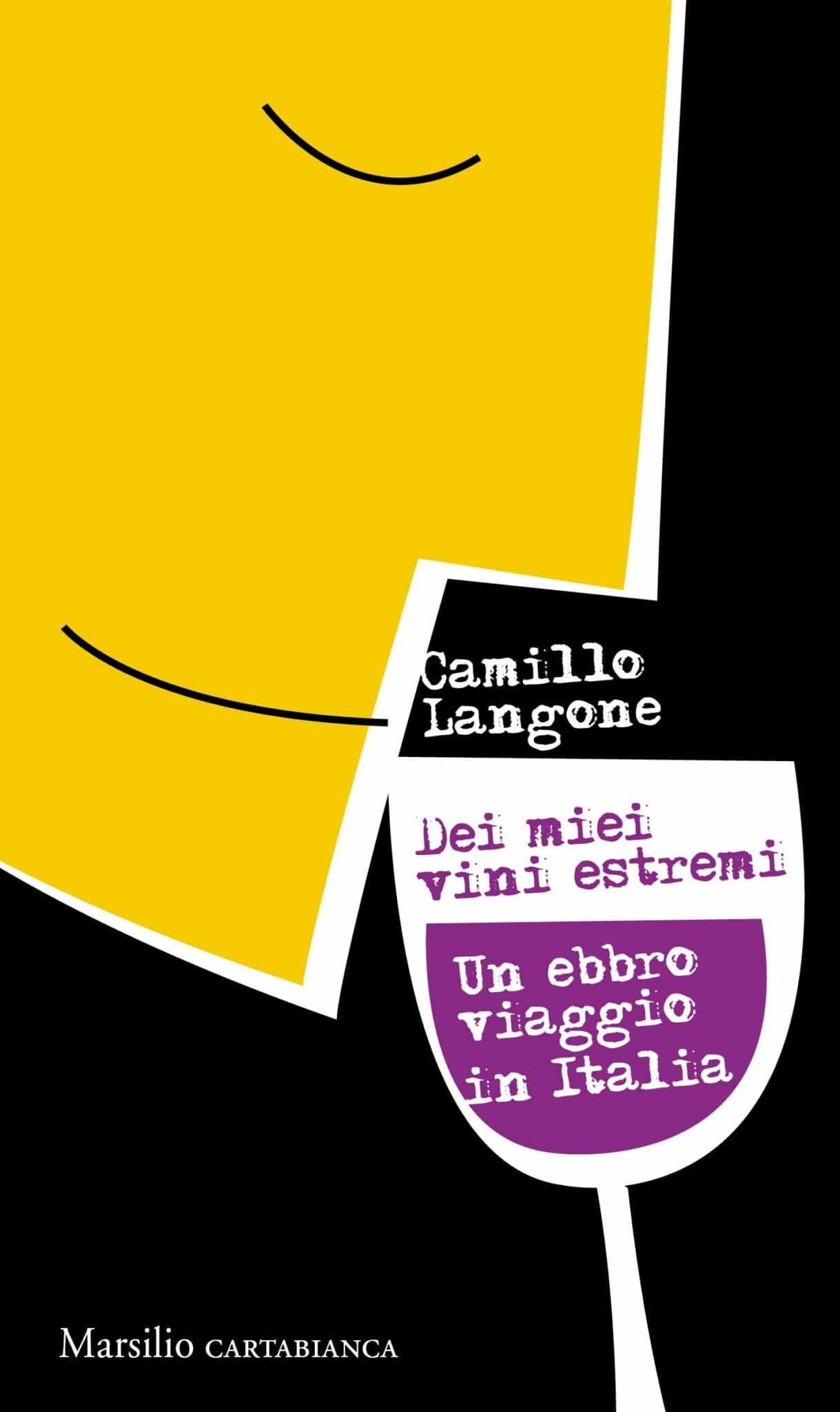 Recensione di Dei Miei Vini Estremi – Camillo Langone