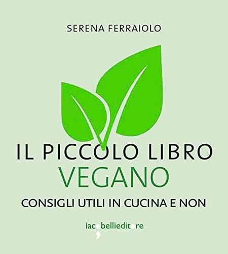 Recensione di Il Piccolo Libro Vegano – Serena Ferraiolo