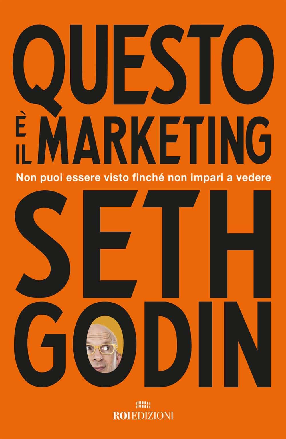 Recensione di Questo E' Il Marketing – Seth Godin