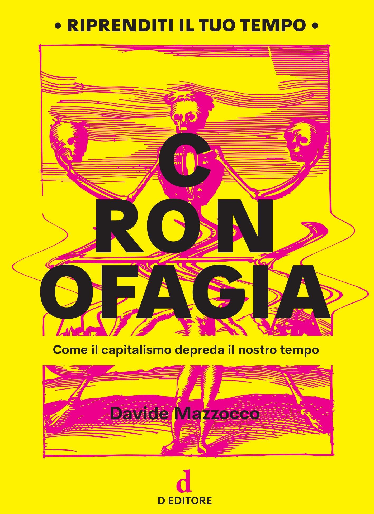 Recensione di Cronofagia – Davide Mazzocco