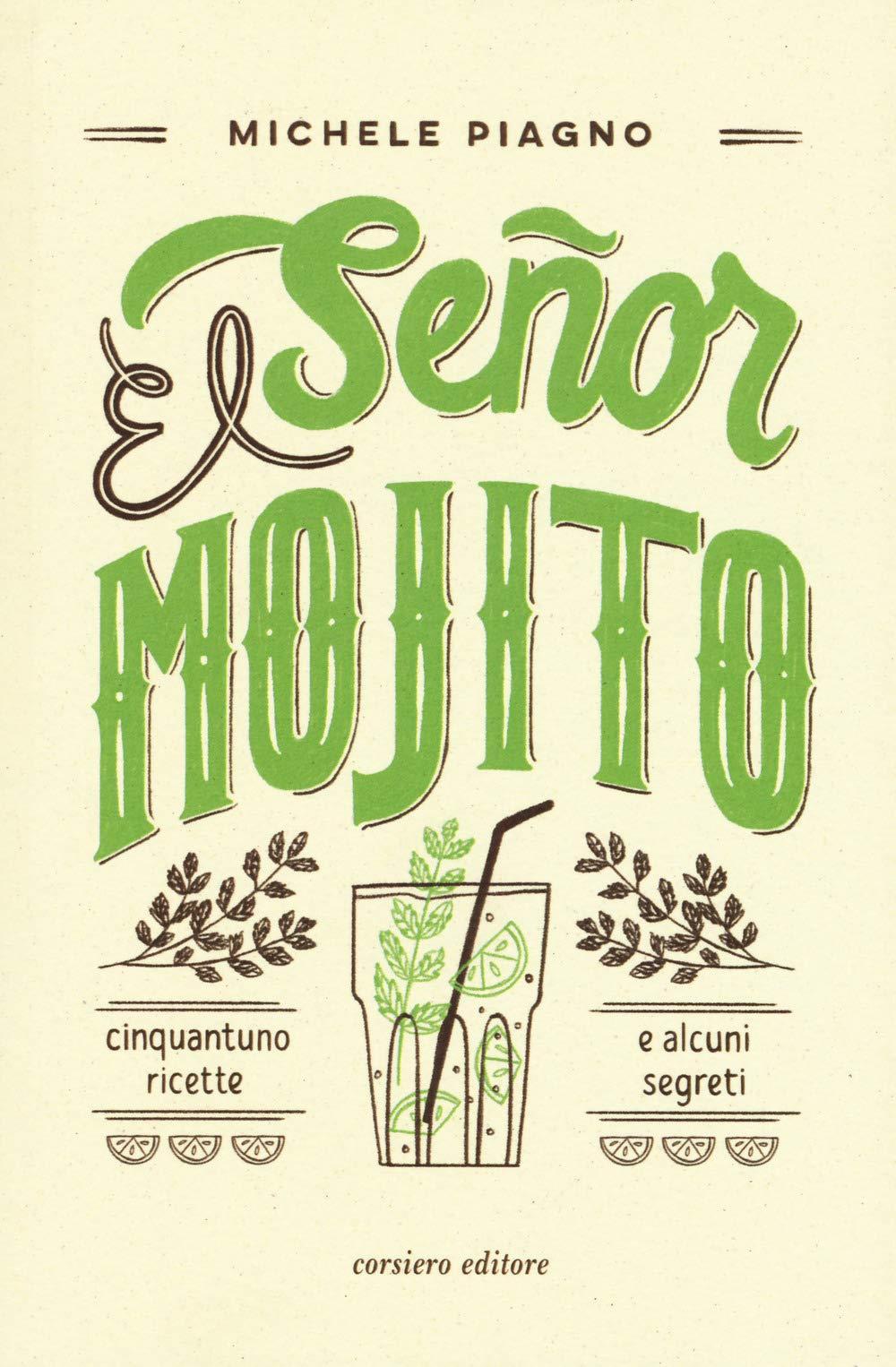 Recensione di El Señor Mojito – Michele Piagno