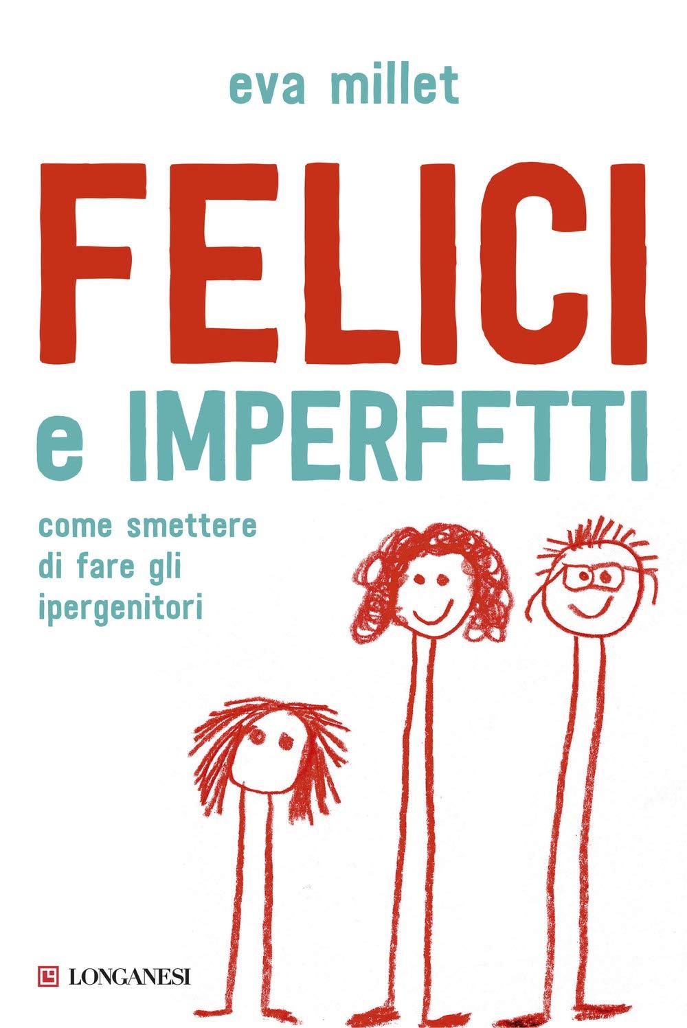 Recensione di Felici E Imperfetti – Eva Millet