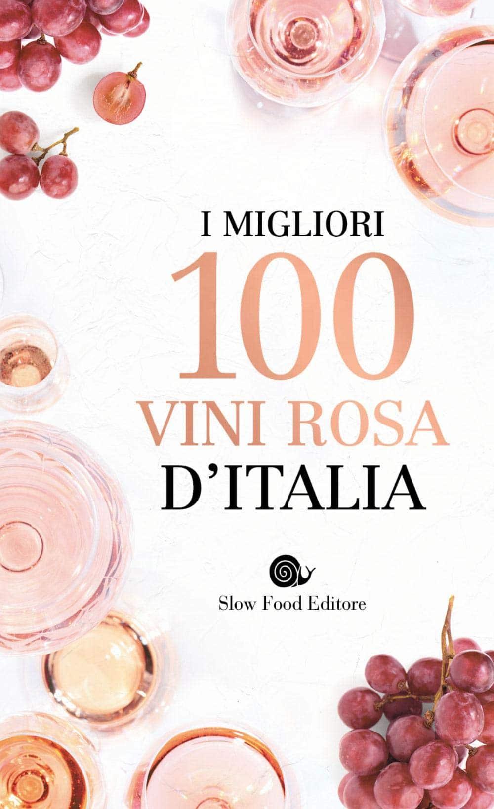 Recensione di I Migliori 100 Vini Rosa D'Italia – AA VV
