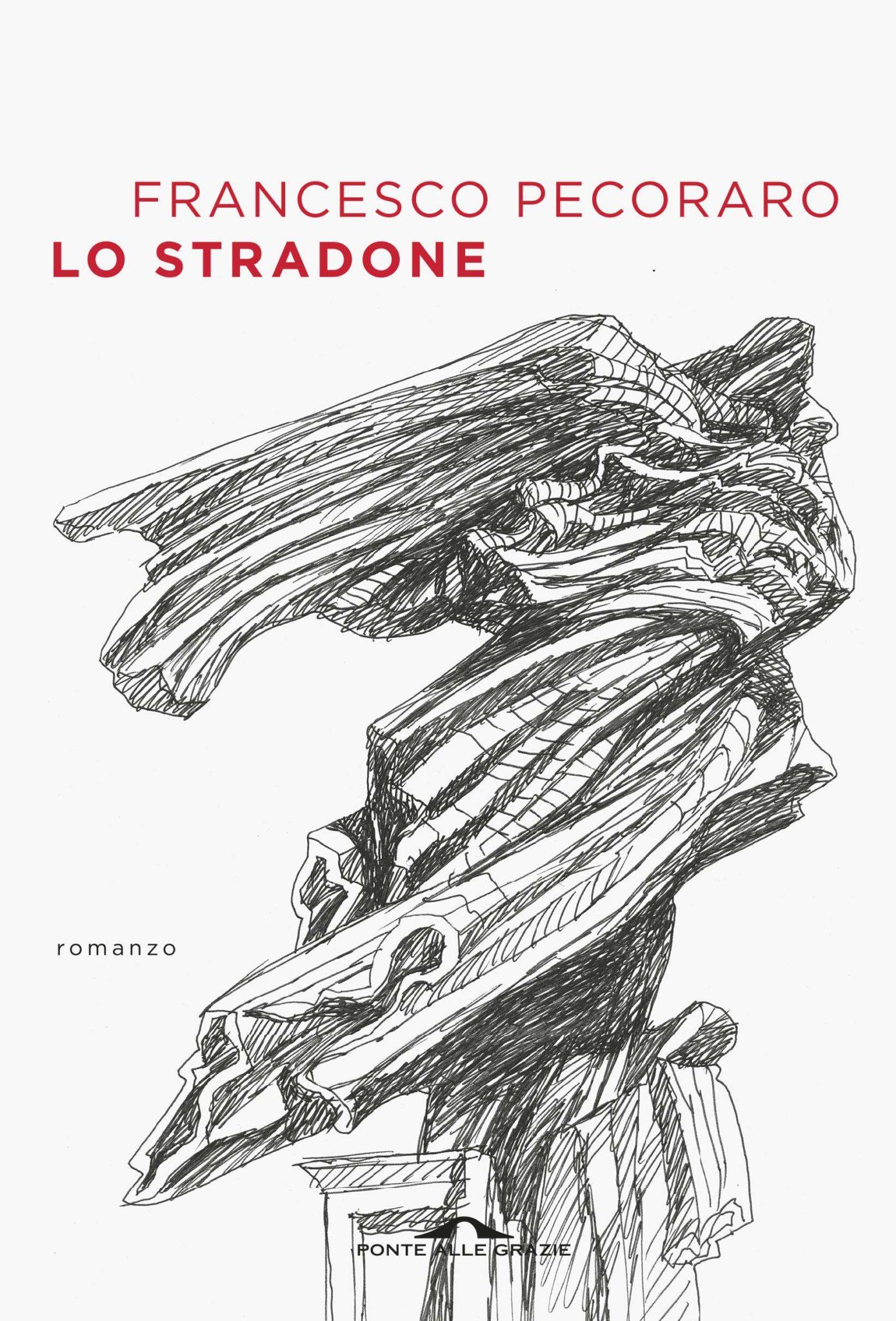 Recensione di Lo Stradone – Francesco Pecoraro
