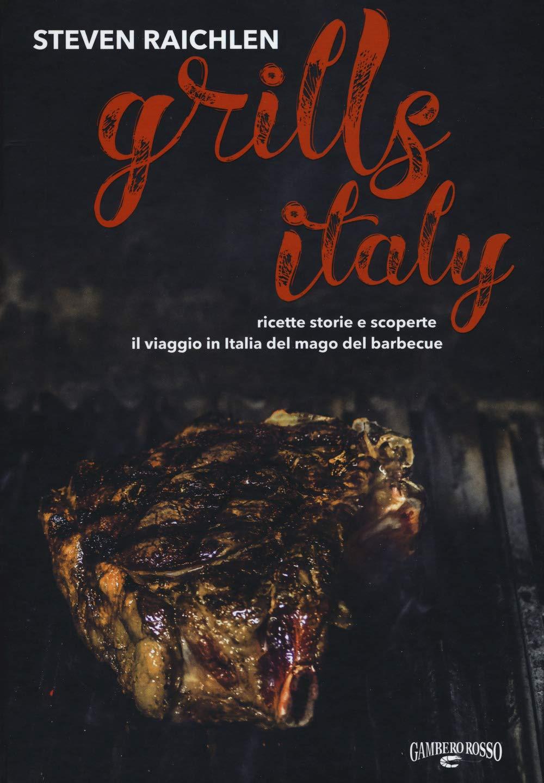 Recensione di Grills Italy – Steven Raichlen