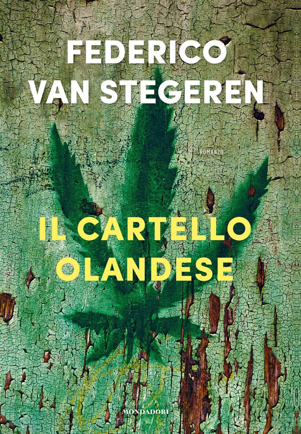 Recensione di Il Cartello Olandese – Federico Van Stegeren