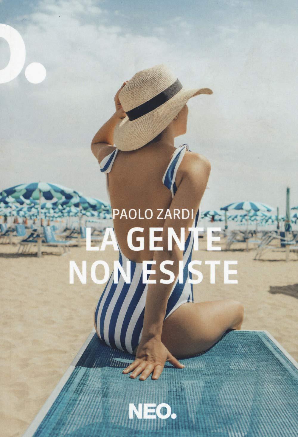 Recensione di La Gente Non Esiste – Paolo Zardi